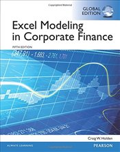 Excel Modeling in Corporate Finance 5e GE - Holden, Craig