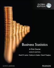 Business Statistics: A First Course, Global Edition - Levine, David M.