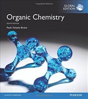 Organic Chemistry, Global Edition - Bruice, Paula Yurkanis