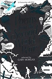Poems from the Second World War - Morgan, Gaby