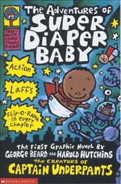Captain Underpants : The Adventures of Super Diaper Baby - Pilkey, Dav
