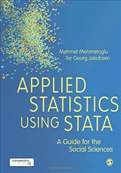Applied Statistics Using Stata : A Guide for the Social Sciences - Mehmetoğlu, Mehmet