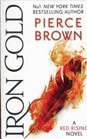 Iron Gold : Red Rising 4 - Brown, Pierce