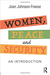 Women, Peace and Security - Johnson-Freese, Joan