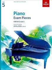 Piano Exam Pieces 2019 & 2020, Grade 5 : Selected From the 2019 & 2020 Syllabus - ABRSM,