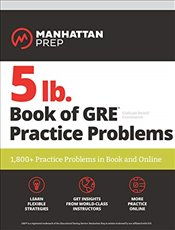 5 lb. Book of GRE Practice Problems -