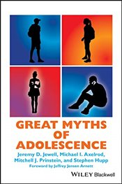 Great Myths of Adolescence   - Jewell, Jeremy D.