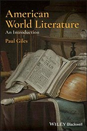 American World Literature : An Introduction - Giles, Paul