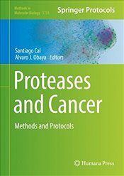 Proteases and Cancer : Methods and Protocols  - Cal, Santiago