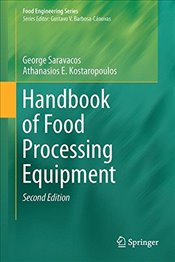 Handbook of Food Processing Equipment 2E  - Saravacos, George