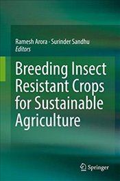 Breeding Insect Resistant Crops for Sustainable Agriculture - Arora, Ramesh