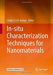 In-situ Characterization Techniques for Nanomaterials - Kumar, Challa S. S. R.
