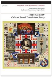 Collected French Translations : Poetry - Ashbery, John