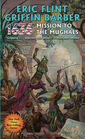 1636 : Mission to the Mughals - Flint, Eric