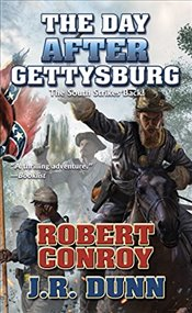 Day After Gettysburg - Conroy, Robert