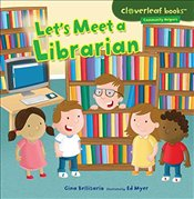 Lets Meet a Librarian - Bellisario, Gina