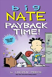 Big Nate : Payback Time! - Peirce, Lincoln