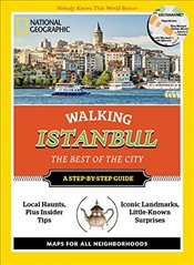 National Geographic Walking Istanbul : The Best of the City - Rutherford, Tristan