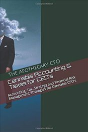Cannabis Accounting and Taxes for CEOs   -