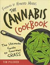 Cannabis Cookbook - Pilcher, Tim