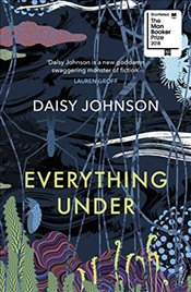 Everything Under - Johnson, Daisy