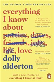 Everything I Know About Love - Alderton, Dolly