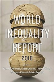 World Inequality Report 2018 - Piketty, Thomas