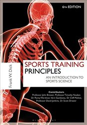 Sports Training Principles : An Introduction to Sports Science - W., Dr. Frank