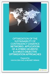 Optimization of The Sustainability of Contingency Logistics Networks: Application of a Hybrid Heuris - Dağ, Havva Esra