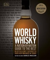 World Whisky : A Nation-by-Nation Guide to the Best - DK,