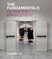 Fundamentals of Fashion Management - Dillon, Susan