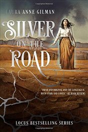 Silver on the Road : Devils West - Gilman, Laura Anne