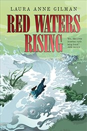 Red Waters Rising : Devils West - Gilman, Laura Anne