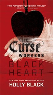 Black Heart : Curse Workers - Black, Holly