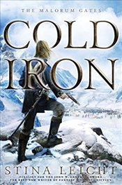 Cold Iron : The Malorum Gates - Leicht, Stina