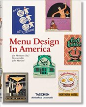Menu Design in America  - Heller, Steven