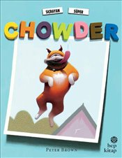 Chowder : Sıçrayan Süper - Brown, Peter