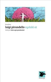 Aydaki At - Pirandello, Luigi
