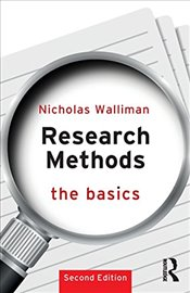 Research Methods : The Basics - Walliman, Nicholas