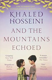 And the Mountains Echoed - Hosseini, Khaled