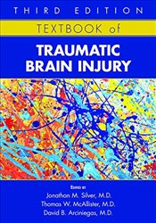 Textbook of Traumatic Brain Injury - MD, Jonathan M. Silver