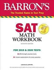 SAT Math Workbook for 2019 - 2020 Test 7e - Leff, Lawrence S.