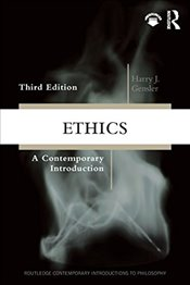 Ethics : A Contemporary Introduction - Gensler, Harry J.