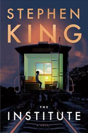 Institute : A Novel - King, Stephen