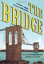 Bridge : How the Roeblings Connected Brooklyn to New York - Tomasi, Peter