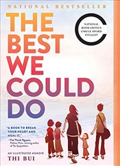 Best We Could Do : An Illustrated Memoir - Bui, Thi