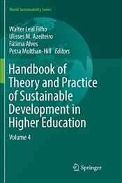 Handbook of Theory and Practice of Sustainable Development in Higher Education: Volume 4 -