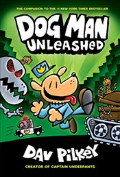 Dog Man 2- Unleashed - Pilkey, Dav