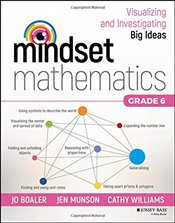 Mindset Mathematics: Visualizing and Investigating Big Ideas, Grade 6 - Boaler, Jo