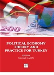 Political Economy Theory and Practice For Turkey - Kolektif